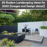 25 Modern Landscaping Ideas for 2020 [Images and Design Ideas!]