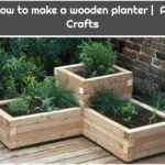 How to make a wooden planter | All Crafts