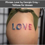 Phrase: Love by Georgia Gray - Tattoos for Women