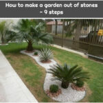 How to make a garden out of stones - 9 steps