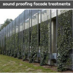 sound proofing facade treatments