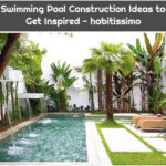 Swimming Pool Construction Ideas to Get Inspired - habitissimo