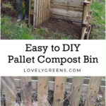 Build an Easy Wooden Compost Bin using Pallets