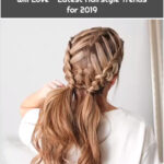 10 Gorgeous Braided Hairstyles You will Love - Latest Hairstyle Trends for 2019
